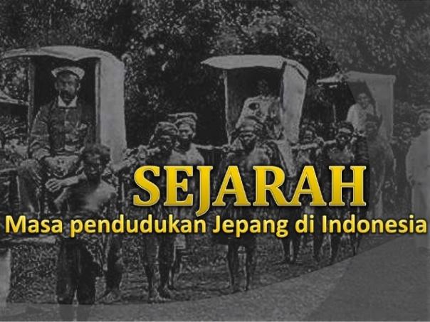 sejarah-masa-penjajahan-jepang-di-indonesia-tingkat-xi-ma-sederajat-1-638